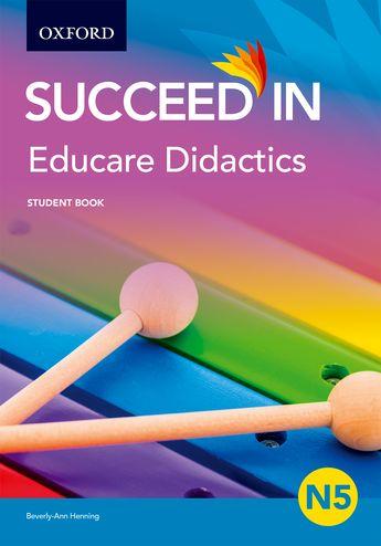 Oxford University Press :: Educare Didactics N5 Student Book